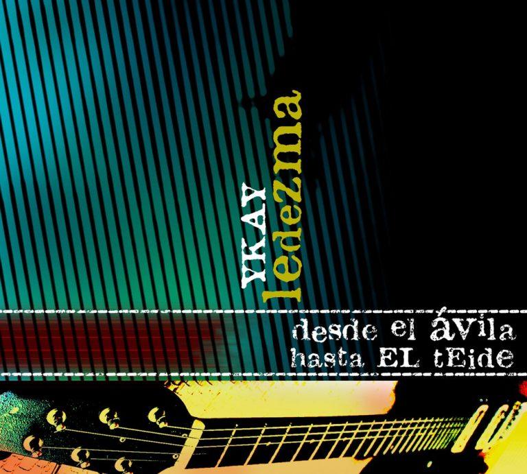 Rodrigo-Cornejo-Diseño-Imagen-Comunicacion-Arte-y-Cultura-Pintura-Grabado-Ilustracion-Virginia-Guantanamera-Ikay-Ledesma-Desde-el-Ávila-hasta-el-Teide-Cd-Cover-01