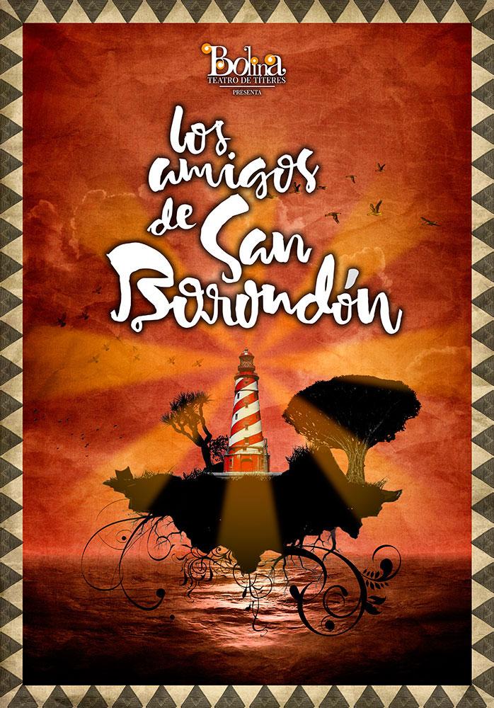 Rodrigo-Cornejo-Diseño-Imagen-Comunicacion-Arte-y-Cultura-Pintura-Grabado-Ilustracion-Carteles-Bolina-Títeres-Los-Amigos-de-San-Borondón-01